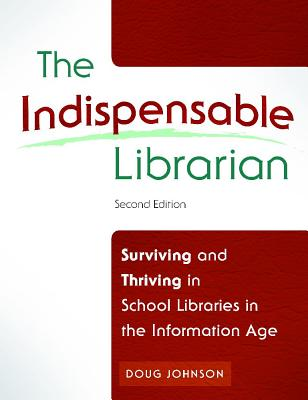 The Indispensable Librarian By Johnson, Doug